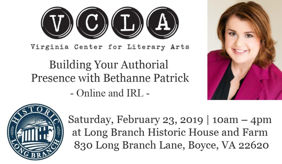Building Your Authorial Presence with Bethanne Patrick