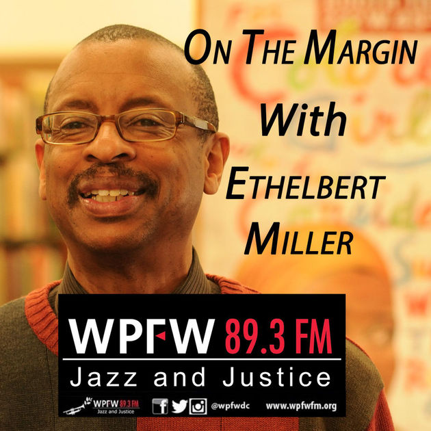 Sean Murphy and E. Ethelbert Miller: On The Margin at WPFW 89.3