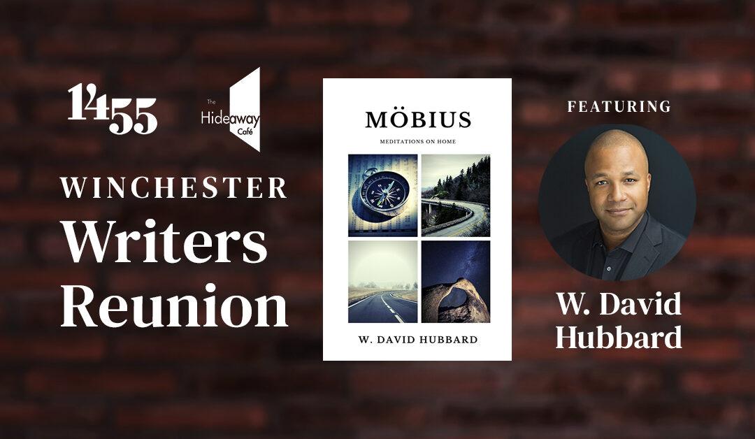 Winchester Writers Reunion, Featuring W. David Hubbard