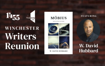 WINCHESTER WRITERS REUNION, FEATURING W. DAVID HUBBARD